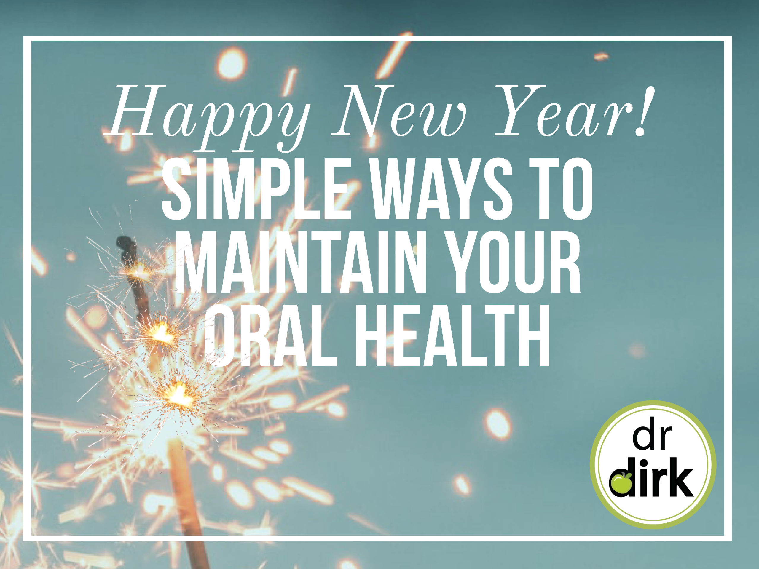 Simple Ways to Maintain Your Oral Health.