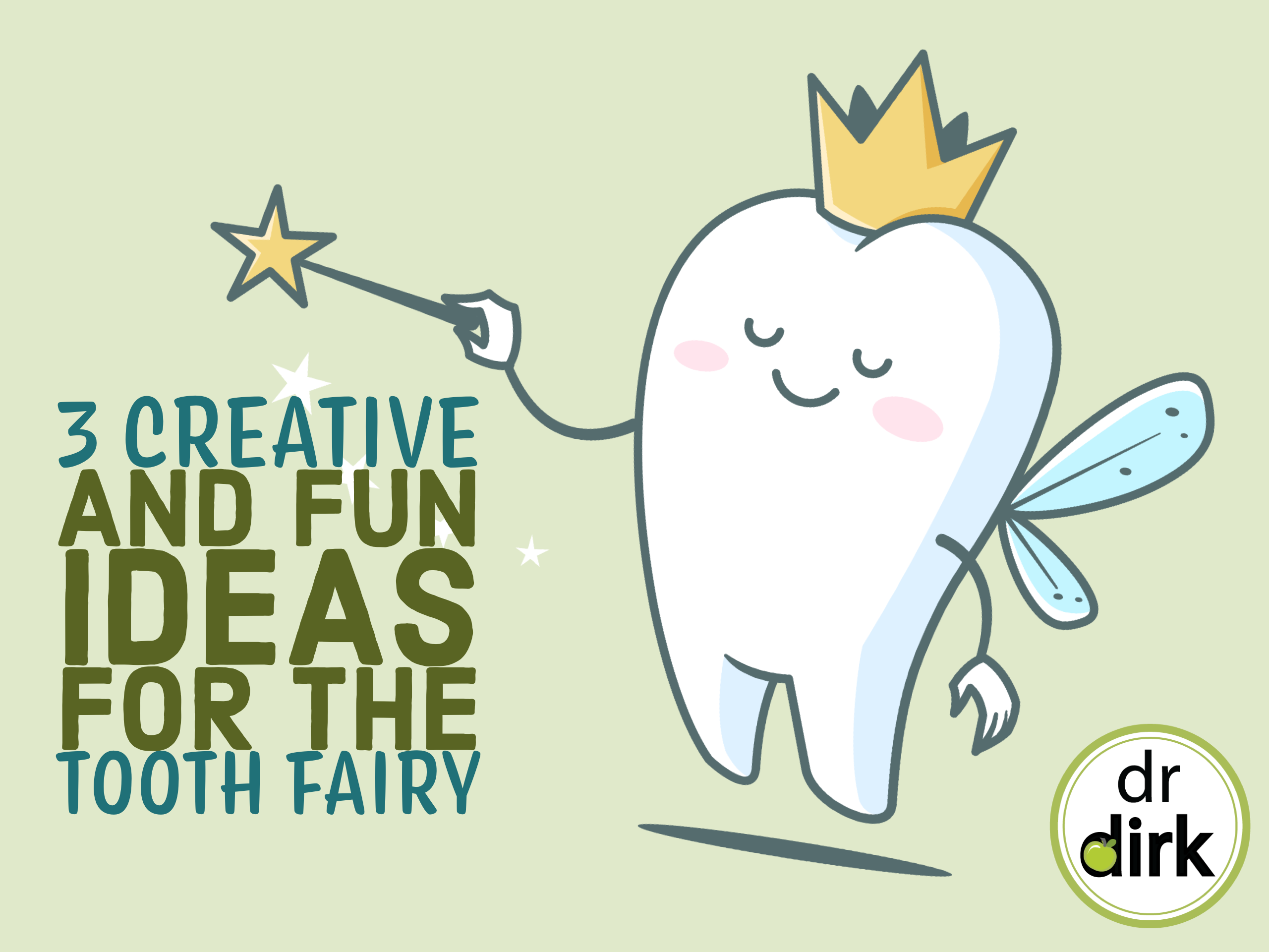 3 Fun Tooth Fairy Ideas From Our Calgary Dentist